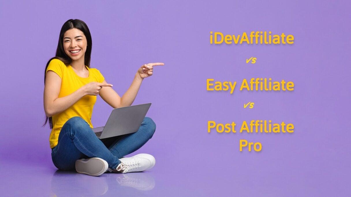 iDevAffiliate vs Post Affiliate Pro