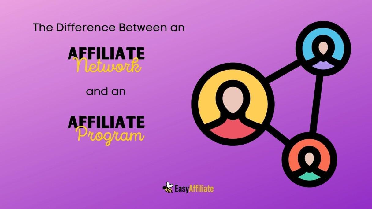 affiliate network vs affiliate program